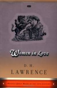 image of Women in Love: Great Books Edition (Penguin Great Books of the 20th Century)