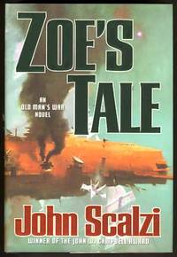 Zoe's Tale by  John Scalzi - First Edition - 2008 - from Parigi Books, ABAA/ILAB and Biblio.co.uk