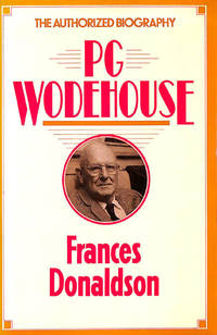 P.G.Wodehouse: A Biography by  Frances Donaldson - First Edition - 1982-09-23 - from M Godding Books Ltd (SKU: 196829)
