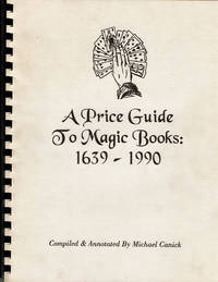 image of A PRICE GUIDE TO MAGIC BOOKS: 1639-1990.
