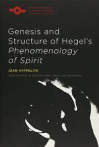 """Genesis and Structure of Hegel's """"Phenomenology of Spirit"""" (Studies in Phenomenology and Existential Philosophy) by Jean Hyppolite - Paperback - 1979-09-04 - from Books Express and Biblio.com"""