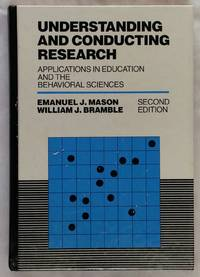 Understanding and Conducting Research: Applications in Education and Behavioural Sciences