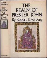The Realm of Prester John by Robert Silverberg - First Edition - 1972 - from Books of the World (SKU: RWARE0000002415)