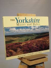 The Yorkshire Moors and Dales by Robin Whiteman - Paperback - Reprint.  - 1991 - from Henniker Book Farm and Biblio.co.uk