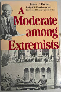 A Moderate Among Extremists