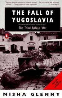 image of The Fall of Yugoslavia : The Third Balkan War