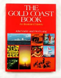 image of The Gold Coast Book: An Illustrated History