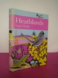 New Naturalist No.  72 HEATHLANDS