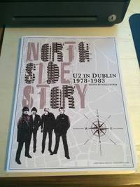 image of North Side Story: U2 in Dublin, 1978-1983