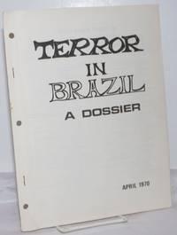 image of Terror in Brazil: A Dossier