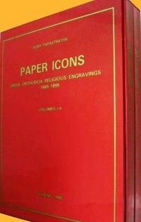 PAPER ICONS: Greek Orthodox Religious Engravings, 1665-1899