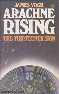 Arachne Rising: The Thirteenth Sign