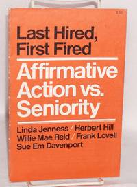 image of Last hired, first fired.  Affirmative action vs seniority