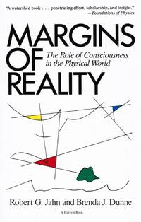 image of Margins of Reality: the Role of Consciousness in the Physical World
