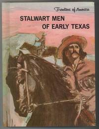 image of STALWART MEN OF EARLY TEXAS
