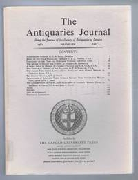 The Antiquaries Journal, Being the Journal of The Society of Antiquaries of London, Volume LXI, 1981, Part I