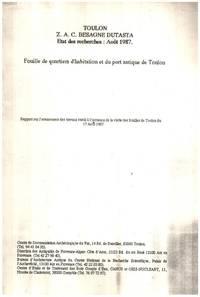 image of Fouilles de quartiers d'habitation et du port antique de Toulon/ etat des recherches aout 1987