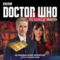 image of Doctor Who:  The House of Winter: A 12th Doctor Audio Original