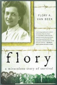 Flory  A Miraculous Story of Survival