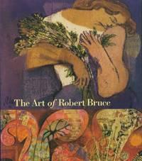 Art of Robert Bruce, The