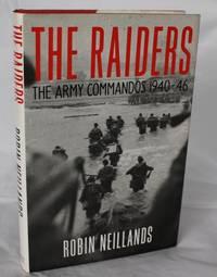 The Raiders. The Army Commandos 1940-46