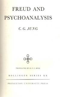 image of FREUD AND PSYCHOANALYSIS; The Collected Works of C.G. Jung: Volume 4