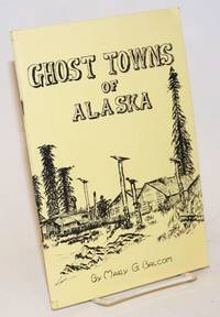 Ghost towns of Alaska