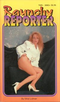 Raunchy Reporter  TWN-3083