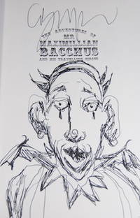 The Adventures of Mr. Maximillan Bachus and His Traveling Circus. Signed with Sketch of Clown.