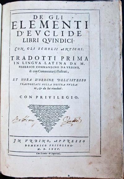 Urbino: Domenico Frisolino, 1575. Hard cover. Very Good/The first book printed in Urbino in the 16th...