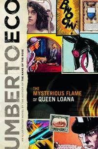 The Mysterious Flame of Queen Loana by Umberto Eco - Hardcover - 2005 - from ThriftBooks (SKU: G0151011400I4N00)