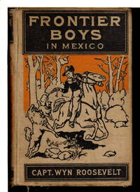 THE FRONTIER BOYS IN MEXICO; or, Mystery Mountain. #5