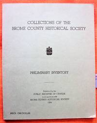 image of Collections of the Brome County Historical Society. Preliminary Inventory