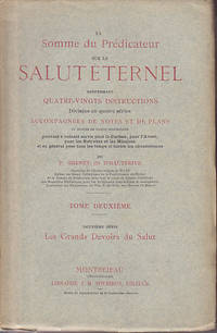 La Somme Du Predicateur Sue Le Salut Eternal Renfermant Quatre-Vingts Instructions Divisees En...