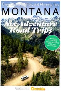 Montana: Six Adventure Road Trips