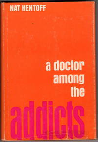 A Doctor Among the Addicts