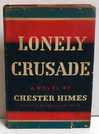 Lonely Crusade: A Novel
