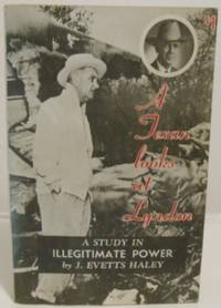 image of A Texan looks at Lyndon (Johnson) a study in illegitimate power