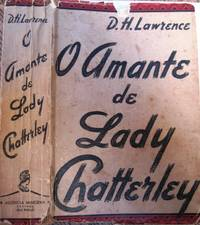 O Amante de Lady Chatterley [= Lady Chatterley's Lover, (Portuguese Version, complete text, unexpurgated]
