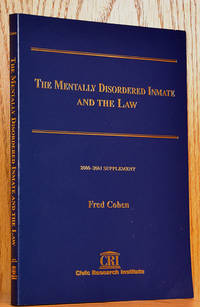 Mentally Disordered Inmate and the Law: 2000-2001 Supplement