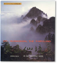 Mt. Huangshan, The Fairyland [Text in Chinese, Japanese, and English]
