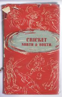 Cricket, North and South, Extracts from Mainly Middlesex and Lancashire Hot-Pot