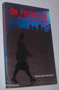 ON PROBATION: Detective Ludowski's Casebook  (Signed Copy)
