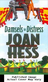 Damsels in Distress (Claire Malloy Mysteries, No. 16) by Hess, Joan - 2007-04-03 Cover Discolored. See
