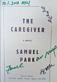 THE CAREGIVER (SIGNED 3 TIMES, DATED, NYC!)