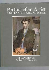Portrait Of An Artist - A Biography Of William Dobell