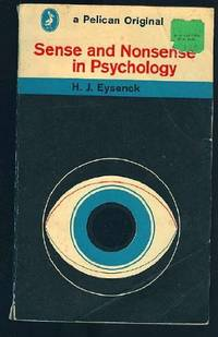 image of Sense And Nonsense in Psychology (Pelican S.)