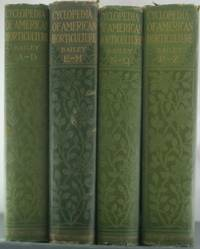 Cyclopedia of American Horticulture [Four Volumes]