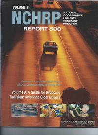 Vol 9 NCHRP Report 500 - A guide for Reducing Collisions Involving Older Drivers