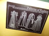 image of Patterns of Fashion:  The Cut and Construction of Clothes for Men and Women c 1560 - 1620 (includes Burial Clothing / Costume History / Dressmaking )( Volume 3 )